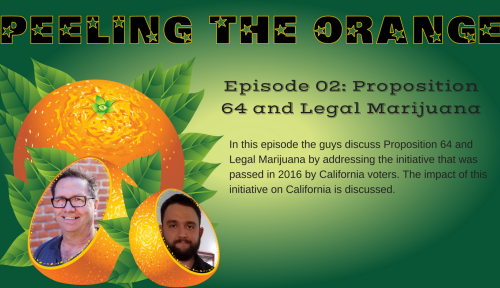 Proposition 64 and Legal Marijuana