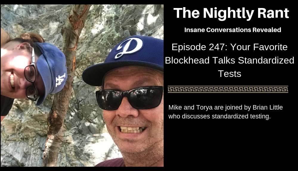 Your Favorite Blockhead Talks Standardized Testing